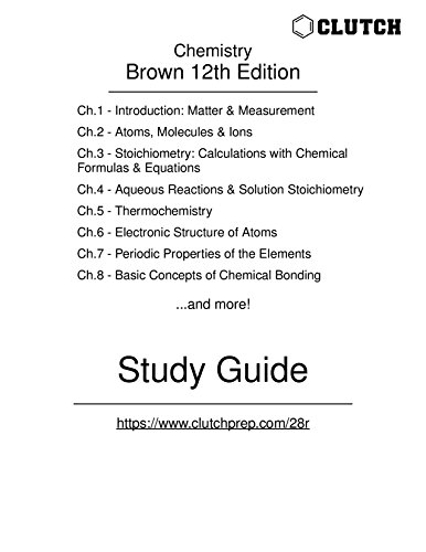 Study Guide for Chemistry: The Central Science, 12th Edition, by Brown (English Edition)