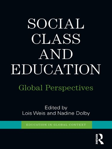 Social Class and Education: Global Perspectives (Education in Global Context)