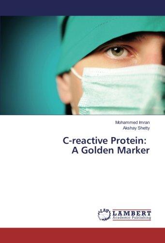 C-reactive Protein: A Golden Marker - Protein-marker