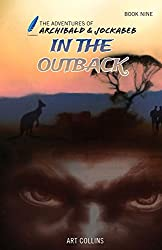 In the Outback (Adventures of Archibald and Jockabeb)