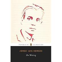 On Writing (Penguin Classics)