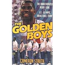 Golden Boys: Unauthorized Inside Look at the U.S. Olympic Basketball Team by Stauth (1992-11-01)