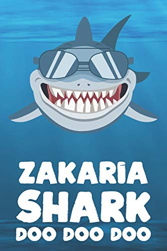Zakaria - Shark Doo Doo Doo: Blank Ruled Name Personalized & Customized  Shark Notebook Journal for Boys & Men  Funny Sharks Desk Accessories Item  for