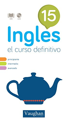 Curso de inglés definitivo 15 por Richard Vaughan