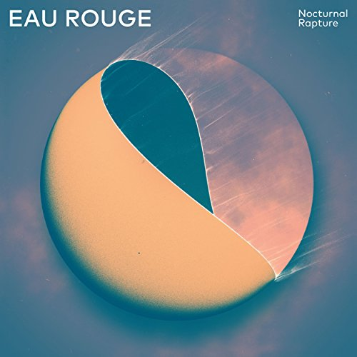 Eau Rouge (Nocturnal Rapture)