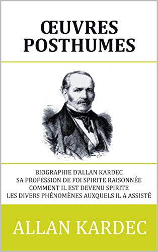 Œuvres Posthumes par Allan Kardec