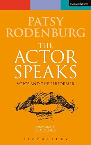 The Actor Speaks: Voice and the Performer (Performance Books) by Rodenburg, Patsy (2014) Paperback