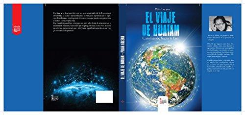 El Viaje de Huaiam: Caminando hacia la Luz eBook: Pilar Lucena ...