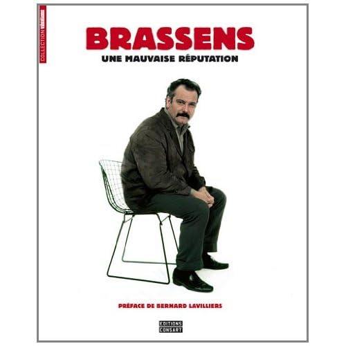 Georges Brassens, une mauvaise réputation