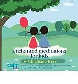 (Bedtime Meditations for Kids) By Christiane Kerr (Author) audioCD on (Nov , 2005)