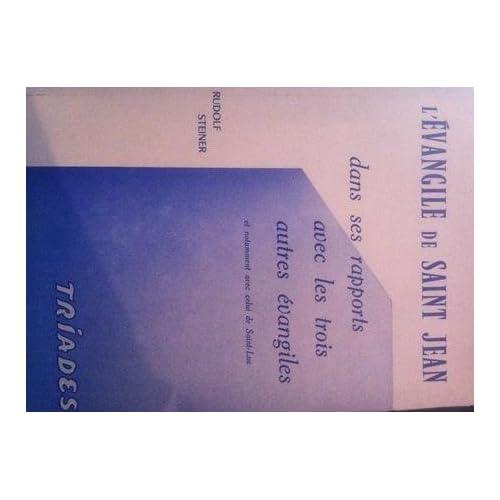 L'Evangile de Saint Jean dans ses rapports avec les trois autres évangiles