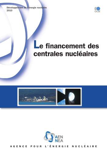 Développement de l'énergie nucléaire Le financement des centrales nucléaires