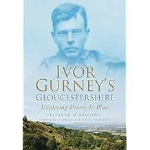 Ivor Gurney's Gloucestershire