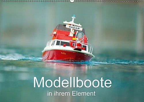 Modellboote in ihrem Element (Wandkalender 2017 DIN A2 quer): Faszinierende Modellboote in ihrem Element (Monatskalender, 14 Seiten ) (CALVENDO Mobilitaet), Buch