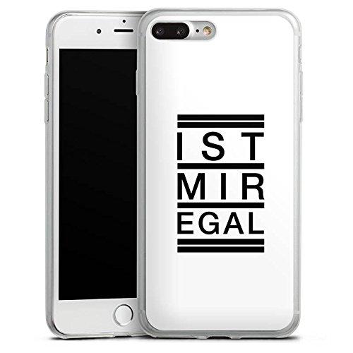 Apple iPhone 8 Plus Slim Case Silikon Hülle Schutzhülle Egal Trend Statement Silikon Slim Case transparent