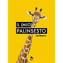 Il (mio) palinsesto (Bianco H) (Italian Edition)