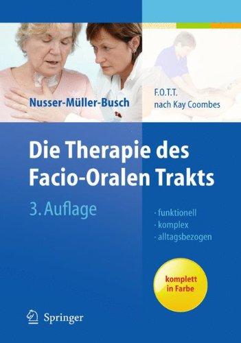 Die Therapie des Facio-Oralen Trakts: F.O.T.T. nach Kay Coombes