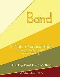 3-Note Exercise Book:  Baritone & Euphonium T.C. (Compensating)