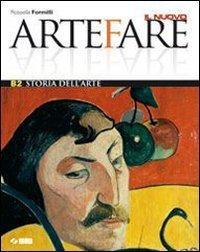 Il nuovo Arte fare. Vol. B2: Storia dell'arte. Per la Scuola media. Con espansione online