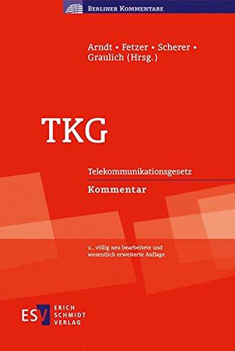 TKG: Telekommunikationsgesetz Kommentar (Berliner Kommentare)