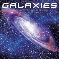 Galaxies 2012 Calendar: A Visual Journey Through Our Universe