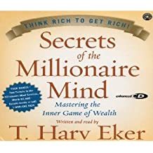 Secrets of the Millionaire Mind: Mastering the Inner Game of Wealth 3CDs