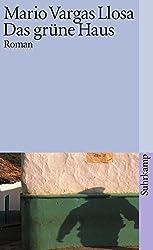 Das grüne Haus: Roman (suhrkamp taschenbuch)