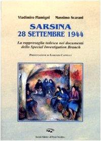 Sarsina 28 settembre 1944. la rappresaglia tedesca nei documenti dello special investigation branch