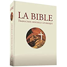 Bible - Traduction Officielle Liturgique - Édition Brochée