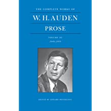 The Complete Works of W. H. Auden: Prose: Volume III, 1949–1955