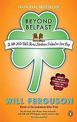 Beyond Belfast - a 560 Mile Walk Across Northern Ireland on Sore Feet