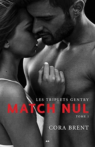Match nul (Les triplets de Gentry t. 1) par  Éditions AdA