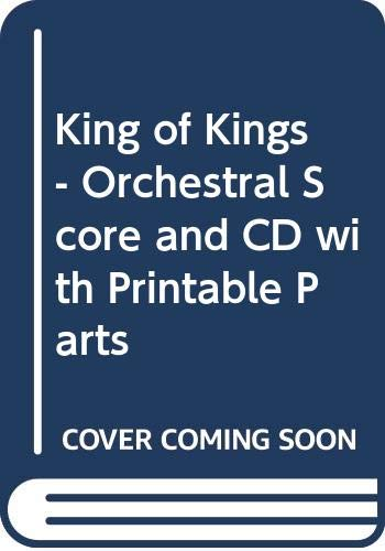King of Kings - Orchestral Score and CD with Printable Parts -