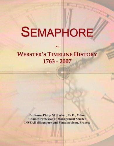 Semaphore: Webster's Timeline History, 1763 - 2007