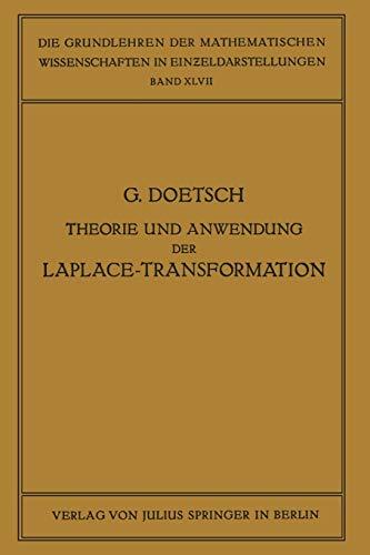 Theorie und Anwendung der Laplace-Transformation (Grundlehren der mathematischen Wissenschaften, Band 67)