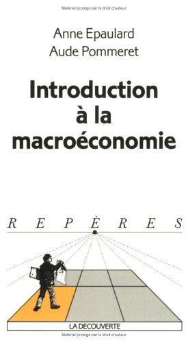 Introduction à la macroéconomie de Anne Epaulard (2002) Poche