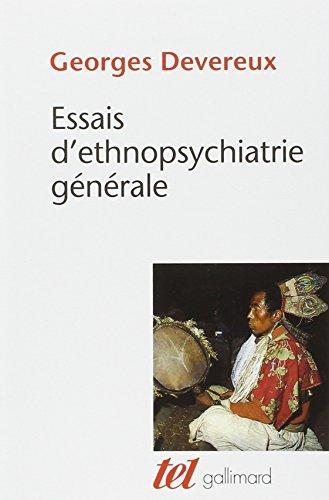 Essais d'ethnopsychiatrie générale par Georges Devereux