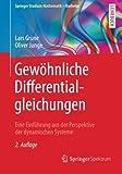 Gewöhnliche Differentialgleichungen: Eine Einführung aus der Perspektive der dynamischen Systeme (Springer Studium Mathematik - Bachelor)