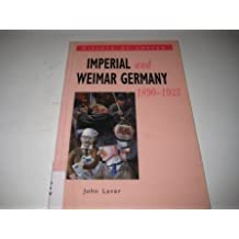 History at Source: Imperial & Weimer Germany, 1890-1933