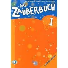 Das Zauberbuch Lehrerhandbuch. Con CD Audio. Per la Scuola elementare [Lingua tedesca]: 1