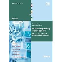 Usability Engineering als Erfolgsfaktor: Effizient IEC 62366- und FDA-konform dokumentieren (Beuth Praxis)