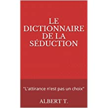 Le dictionnaire de la séduction