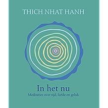 In het nu: meditaties over tijd, liefde en geluk