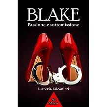Blake: passione e sottomissione