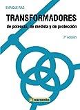 Transformadores De Potencia, De Medida Y De Protección (ACCESO RÁPIDO)
