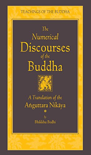 the-numerical-discourses-of-the-buddha-a-complete-translation-of-the-anguttara-nikaya-the-teachings-