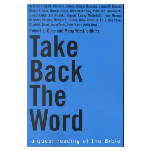 [Take Back the Word - A Queer Reading of the Bible] [By: x] [September, 2000]
