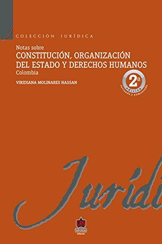 Notas sobre constitución, organización del estado y derechos humanos por Viridiana Molinares Hassan