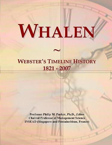 Whalen: Webster's Timeline History, 1821 - 2007