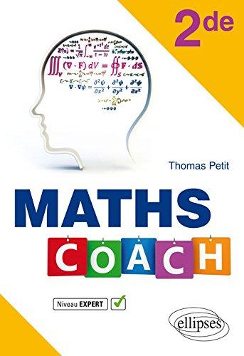 Maths Coach Seconde niveau expert par Thomas Petit